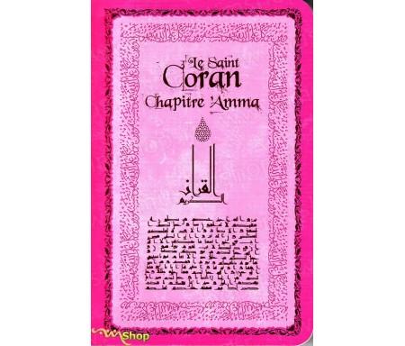 Le Saint Coran - Chapitre 'Amma Rose poche (Arabe-Français-Phonétique)
