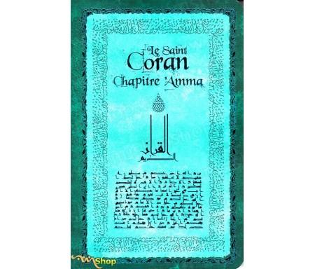 Le Saint Coran - Chapitre 'Amma Vert (Arabe-Français-Phonétique)