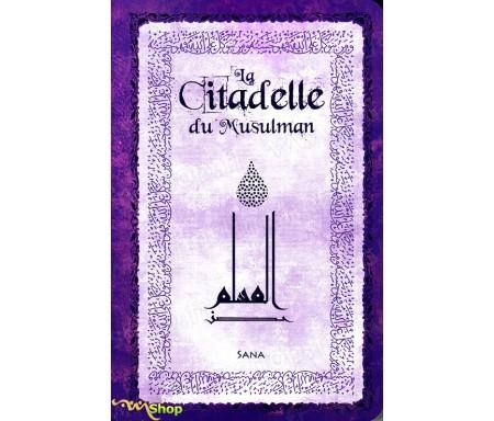 La Citadelle du Musulman (Violet) Arabe-Français-Phonétique
