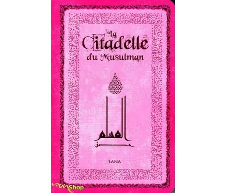 La Citadelle du Musulman (Rose) Arabe-Français-Phonétique
