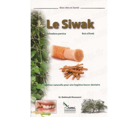 Le Siwak - Solution naturelle pour une hygiène bucco-dentaire