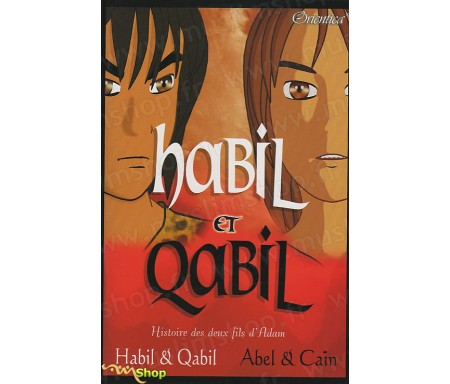 Habil et Qabil, L'Histoire des deux fils d'Adam