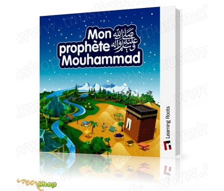 Mon Prophète Mouhammad (SWS)