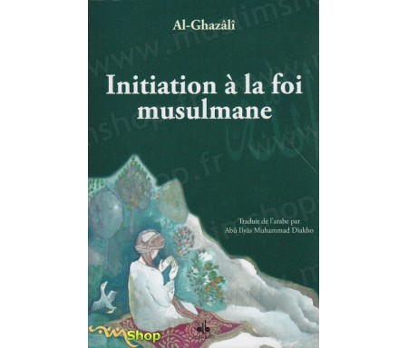 Initiation a la foi musulmane