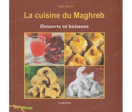 Cuisine du Maghreb -Dessert et Boissons