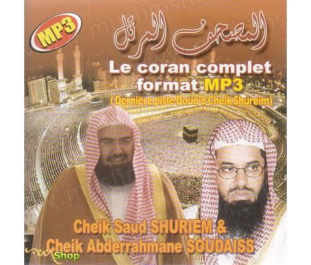 Le Coran complet format MP3 (Derniére piste Doua'a Cheikh Shureim)