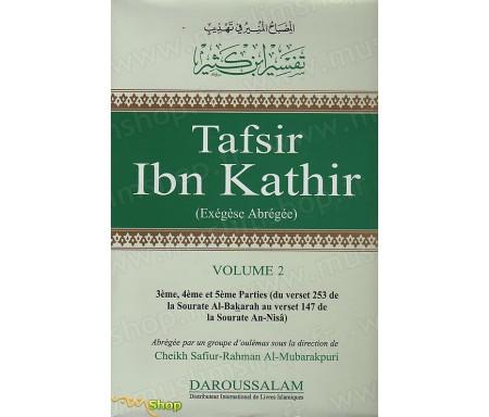 Tafsir Ibn Kathir - Exégèse abrégée (Volume 2)