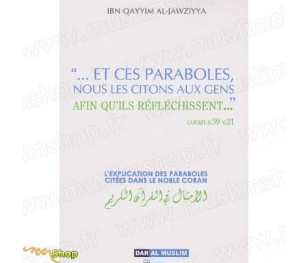 Explication des paraboles dans le Noble Coran