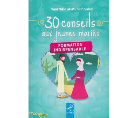 30 conseils au jeunes mariés - Formation Indispensable
