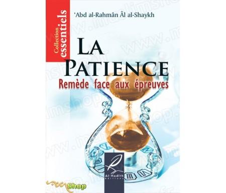 La Patience : Remède Face Aux Epreuves