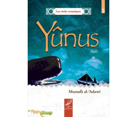 L'histoire de Yûnus