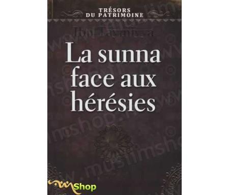 La sunna face aux hérésies