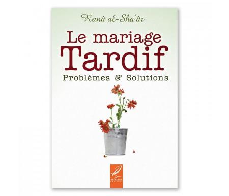Le mariage tardif