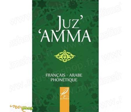 Juz 'Amma - Chapitre Amma (Arabe, français et Phonétique)