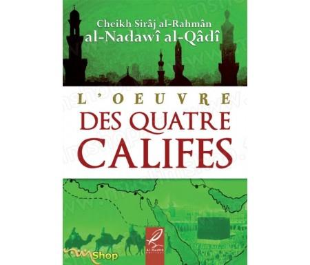 L'Oeuvre des quatre Califes