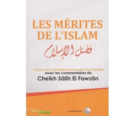 Les mérites de l'islam - commentaire de cheikh Al Fawzan