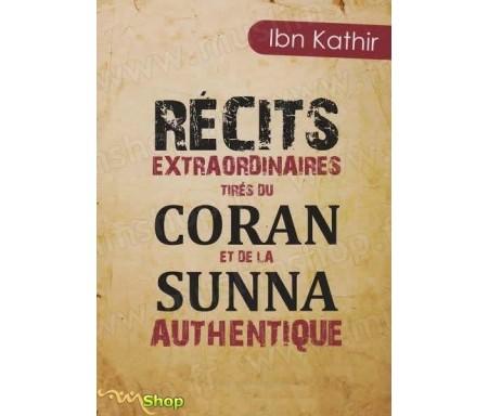 Récits extraordinaires tirés du Coran et de la Sunna