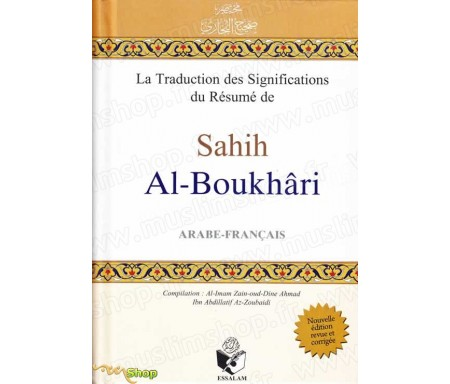 La Traduction des Significations du résumé de Sahih Al-Boukhari Bilingue (arabe / français)