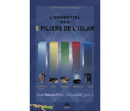 L'Essentiel des 5 Piliers de Islam