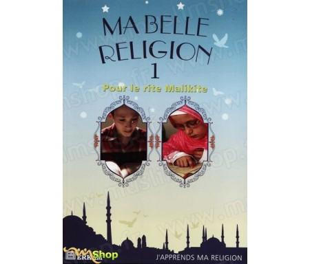 Ma belle religion 1 - Pour le rite malikite
