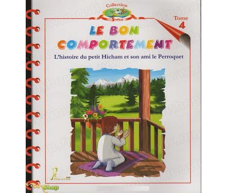 L'Histoire du Petit Hicham - Tome 4 : Le bon comportement