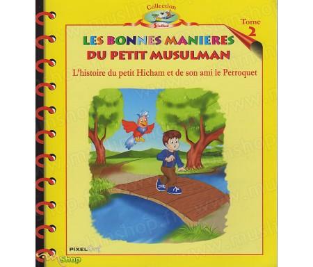 L'Histoire du Petit Hicham - Tome 2 : Les Bonnes Manières du petit musulman