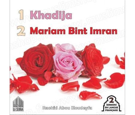 Khadija - Mariam Bint Imran (Marie) (Deux sermons en langue française)