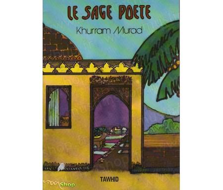 Le Sage Poète. Histoire de Tufail IBN'AMR