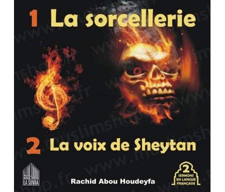 La Sorcellerie - La voix de Sheytan (2 sermons en langue française)