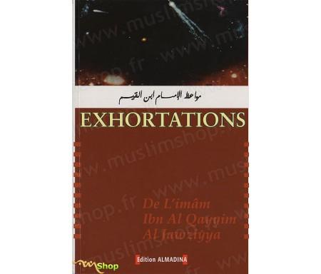 Exhortations de l'Imam IBN QAYYIM AL JAWZIYYA