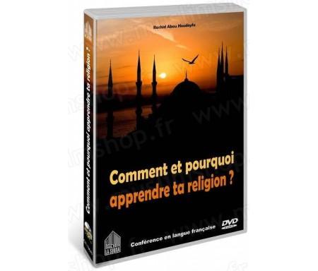 DVD Comment et pourquoi apprendre ta religion ?