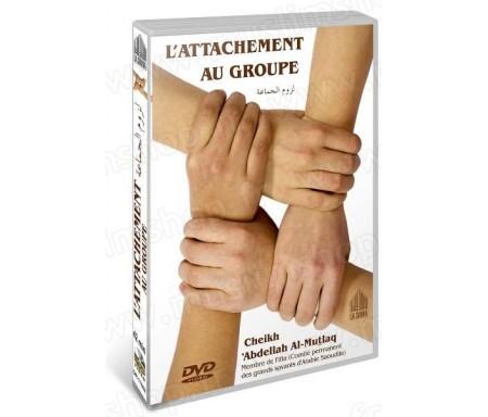 L'attachement au Groupe (Cheikh 'Abdellah Al-Mutlaq - DVD sous-titré en français) - لزوم ال&