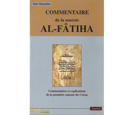 Commentaires de la Sourate Al-Fatiha