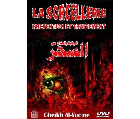 La sorcellerie - Prévention et traitement (DVD de référence)