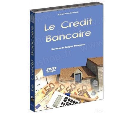Le crédit bancaire (DVD - Sermon en langue française)