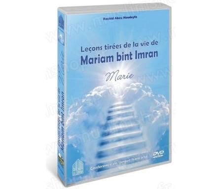 Leçons tirées de la vie de Mariam bint Imran (Marie) - Conférence en langue française