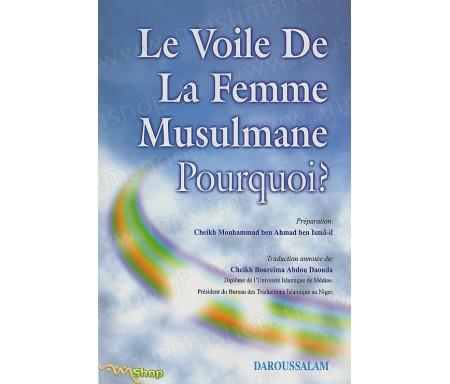 Le Voile de la Femme Musulmane ! Pourquoi ?