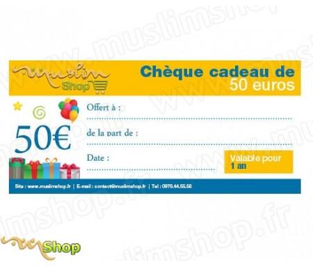 Chèque Cadeau d'une valeur de 50€