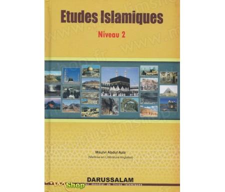 Etudes Islamiques - Niveau 2