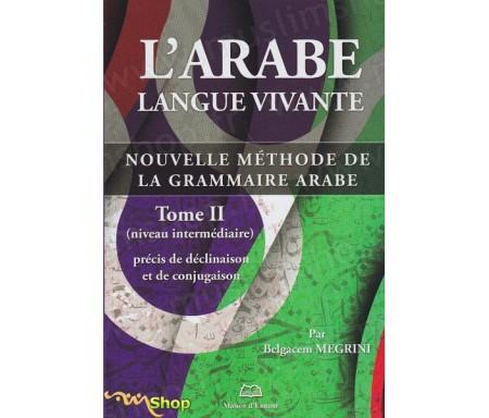L'Arabe Langue Vivante- Tome 2