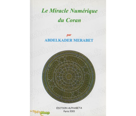 Le Miracle Numérique du Coran