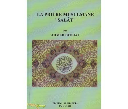 """La Prière Musulmane """"Salat"""""""