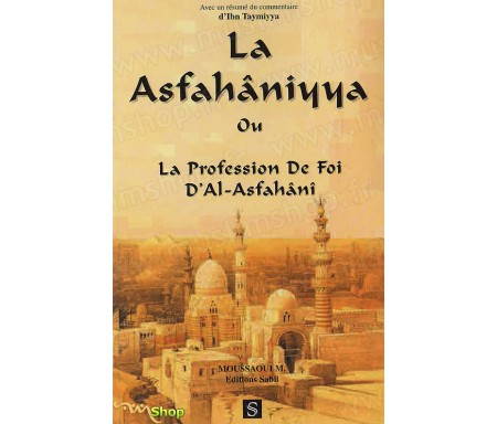 La Asfahâniyya ou la Profession de foi d'Al-Asfahâni
