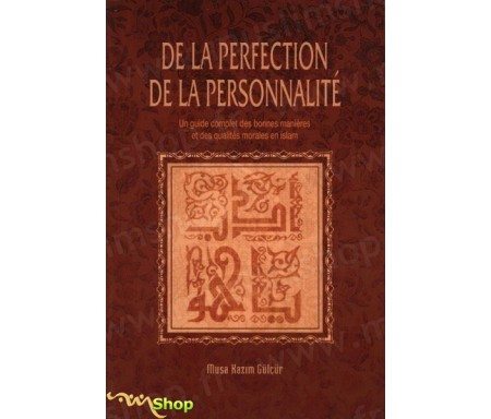 De la perfection de la personnalité