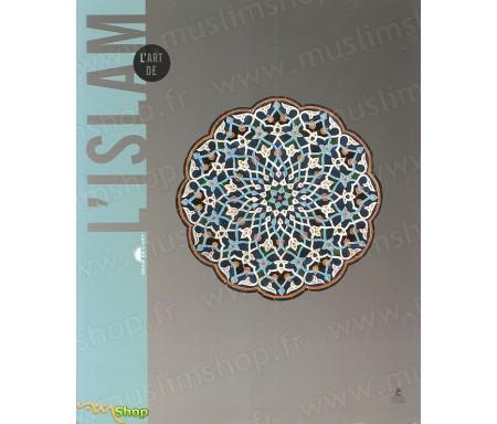 L'Art de l'Islam