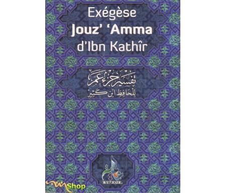 Exégèse Jouz' 'Amma Tafsir d'Ibn Kathîr