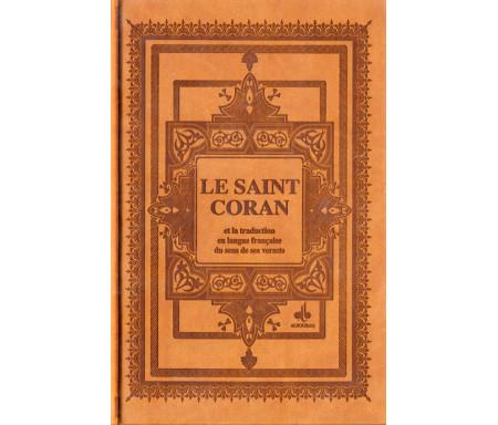 Le Saint Coran et la traduction en langue française du sens de ses versets et la transcription en caractères latins en phonétiqu