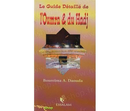 Le Guide détaillé de l'Oumra et du Hadj