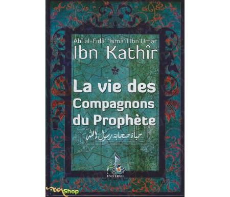 La Vie des Compagnons du Prophète