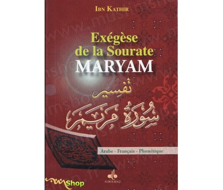 Exégèse Tafsir Ibn Kathir de la Sourate Maryam